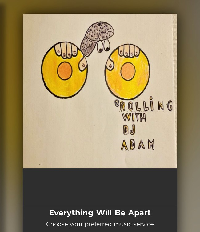 Everything Will Be Apart